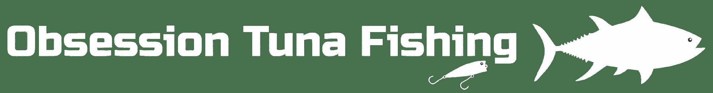 Obsession Tuna Fishing